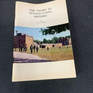 BOOKS 1970 The Negro In Pennsylvania History by Ira V. Brown [tag]