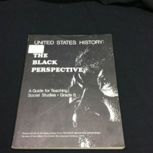 BOOKS The Black Perspective: A guide for teaching Social Studies Grade 8 Paperback [tag]