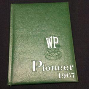 """YEARBOOKS 1967 West Perry High School Yearbook, Elliottsburg, PA; """"The Pioneer"""" [tag]"""